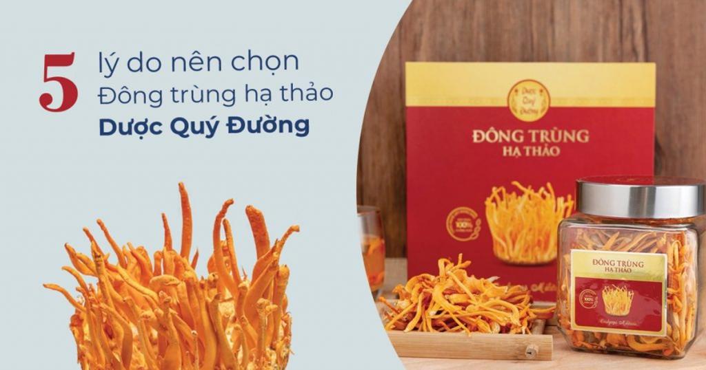 lý do chọn mua đông trùng hạ thảo tại Hà Nội ở Dược Quý Đường